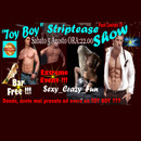 """ TOY BOY – STRIPTEASE SHOW """