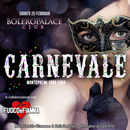 Party di CARNEVALE al Bolero Palace